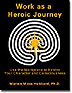 Book Cover of Work as a Heroic Journey